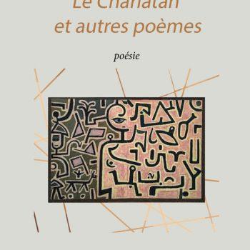 Le Charlatan et autres poèmes, ISBN : 978-2-490873-06-7, 14€
